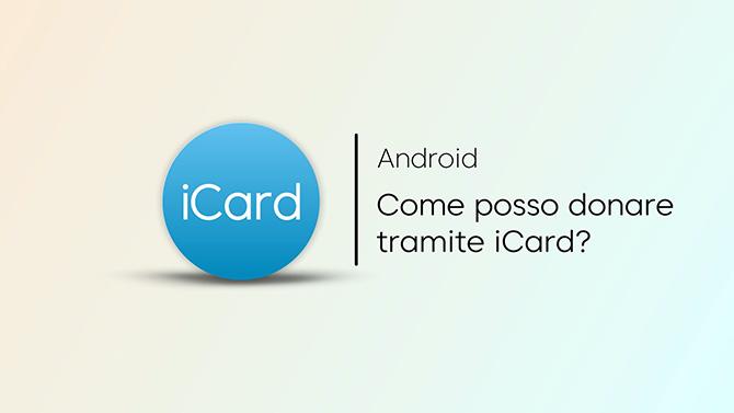Come posso donare tramite iCard?